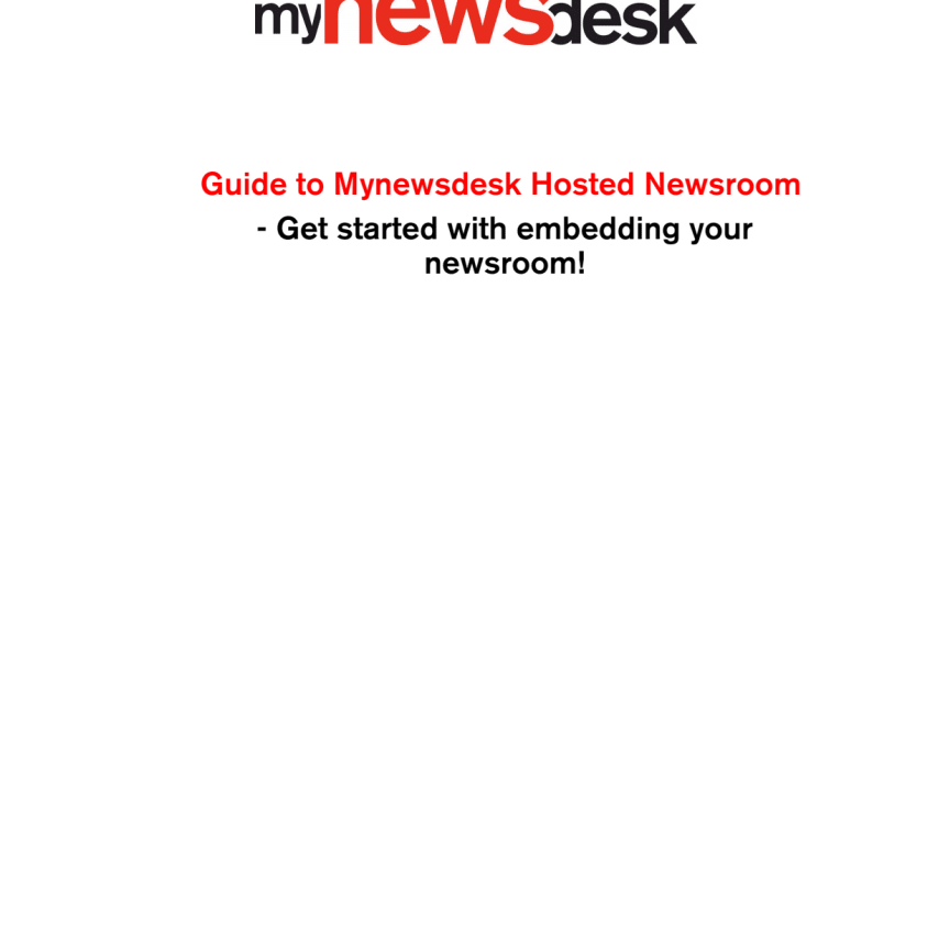 Guide to implementing your Hosted Newsroom