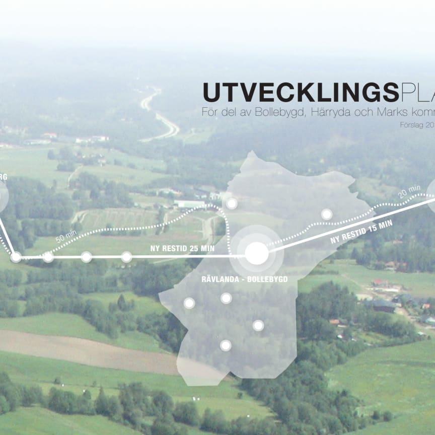 UTVECKLINGSPLAN för del av Bollebygd, Härryda och Marks kommuner