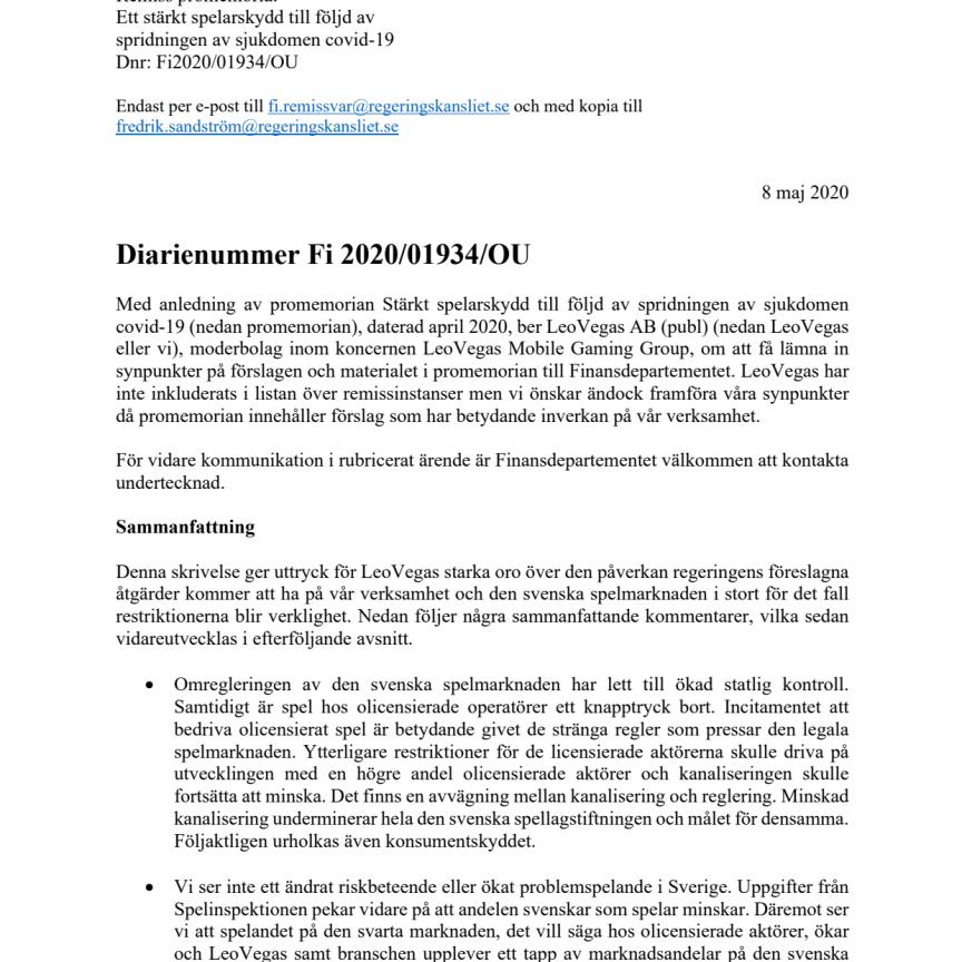 LeoVegas remiss promemoria: Ett stärkt spelarskydd till följd av spridningen av sjukdomen covid-19. Dnr: Fi2020/01934/OU. Inlämnat 2020-05-08
