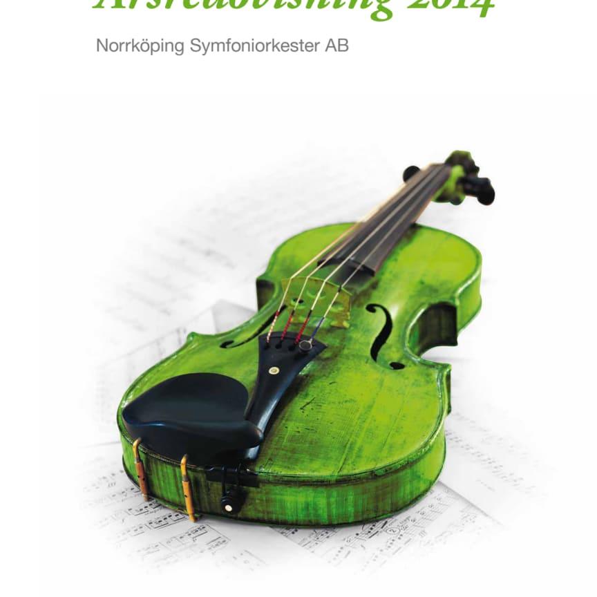 Årsredovisning 2014 - Norrköping Symfoniorkester AB