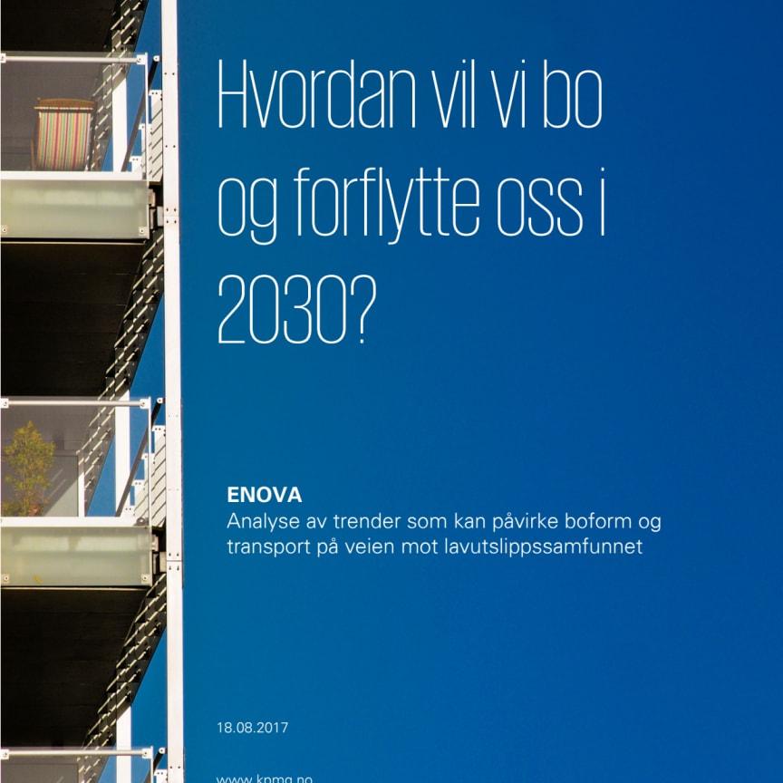Rapport: Hvordan vil vi bo og forflytte oss i 2030?