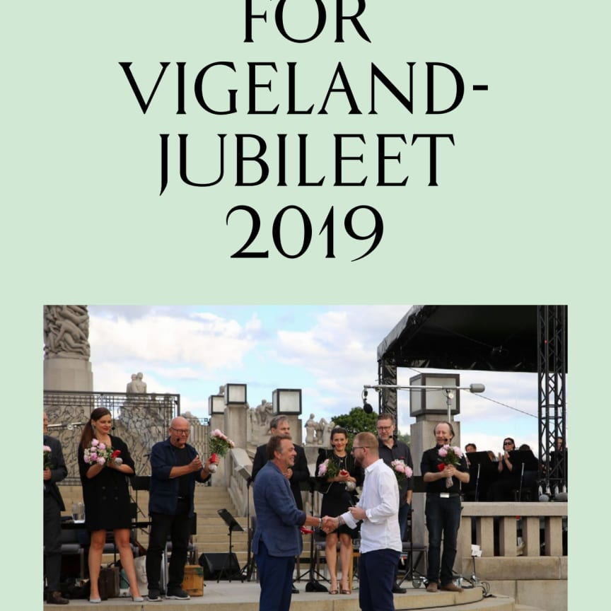 Rapport for Vigelandjubileet 2019