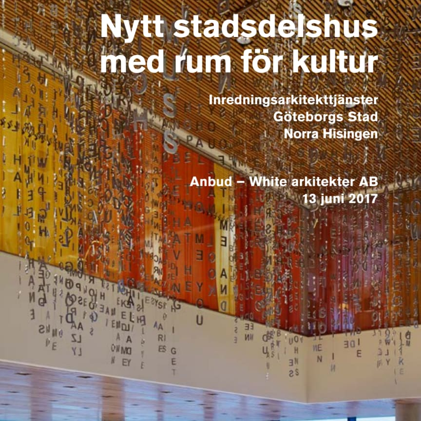 White arkitekters anbud inredning av Selma stadsdelshus, Göteborg