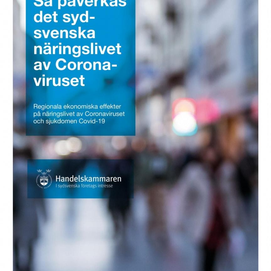 Så påverkas det sydsvenska näringslivet av Coronaviruset