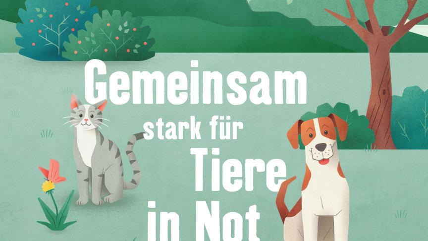 """Mit unserer Initiative """"Tierisch engagiert"""" bündeln wir den gemeinsamen Einsatz von Kunden und Unternehmen unter dem Motto: """"Gemeinsam stark für Tiere in Not"""""""