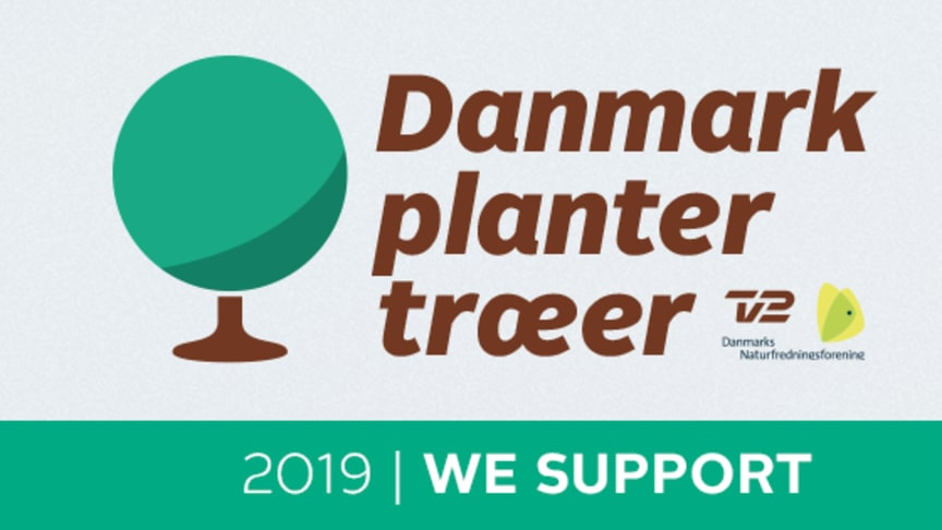 "ESVAGT supports the fundraising campaign ""Denmark plants trees"" with a tree for each employee."