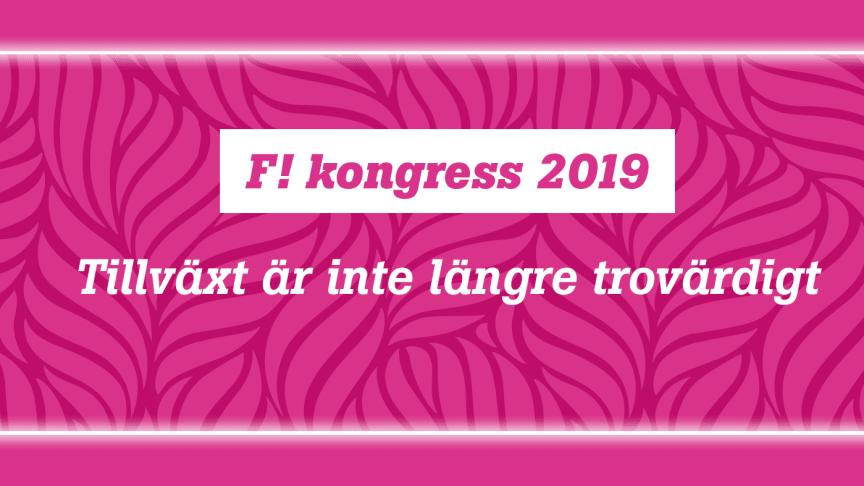 """Syntolkning: Rosa bakgrund med texten """"F! kongress 2019 – Tillväxt inte längre trovärdigt"""""""