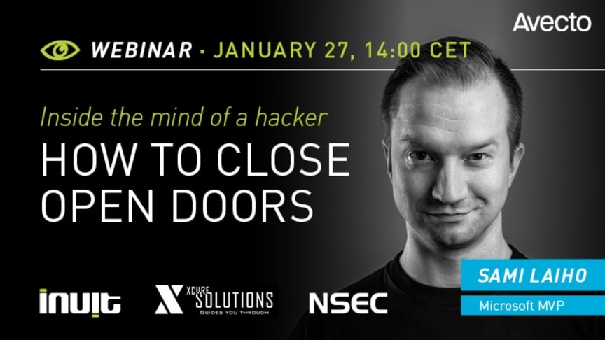 Inside the mind of a hacker:  how to close open doors