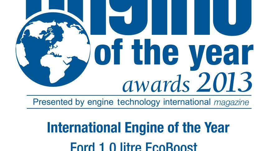 ECOBOOST 1,0 - INTERNATIONAL ENGINE OF THE YEAR 2013 – 2