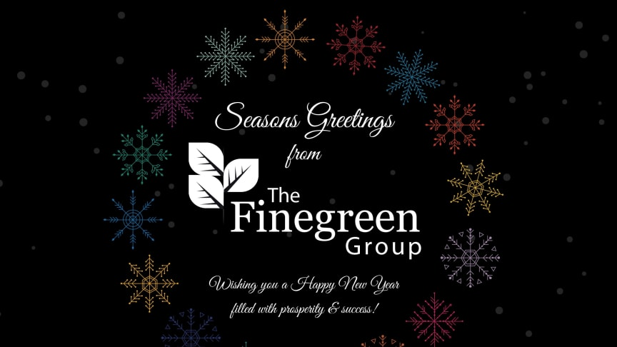 Season's Greetings from The Finegreen Group