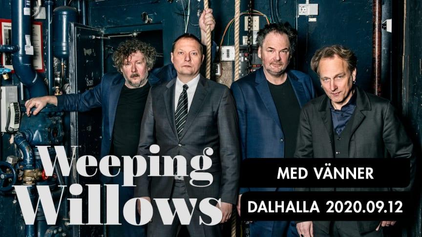 Weeping Willows med vänner till Dalhallas nya avslutningskonsert den 12 september 2020