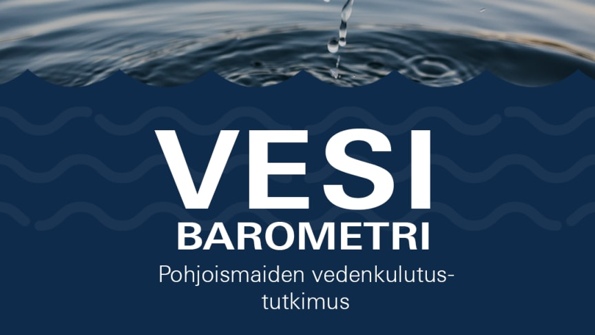 GROHE julkaisee Vesibarometrin: Suomalaiset ovat perillä vedenkulutuksestaan