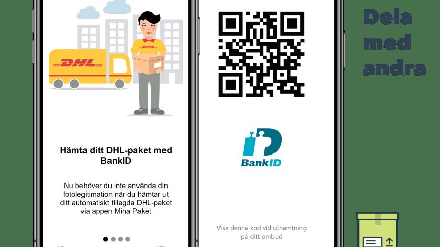 DHL och Unifaun förenklar paketuthämtning med mobilt BankID i appen Mina Paket