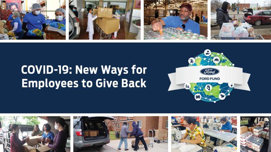A COVID-19 Adományozási programon keresztül a Ford Motor Company Alapítvány lehetővé teszi a Ford alkalmazottainak, illetve másoknak is, hogy adományokkal támogassák a nonprofit szervezetek munkáját