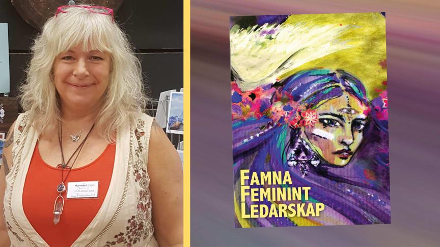 """Cecilia Rosenmåne medverkar i boken """"Famna feminint ledarskap"""""""