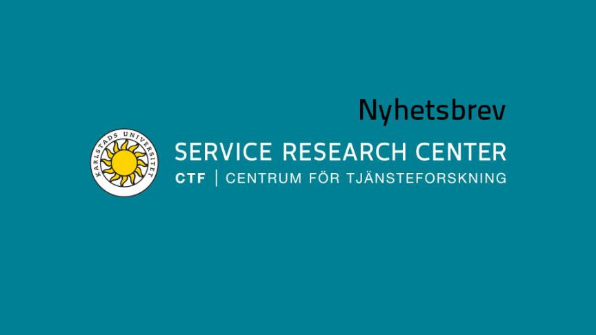 Nyhetsbrev nr 2, 2020, från CTF, Centrum för tjänsteforskning vid Karlstads universitet