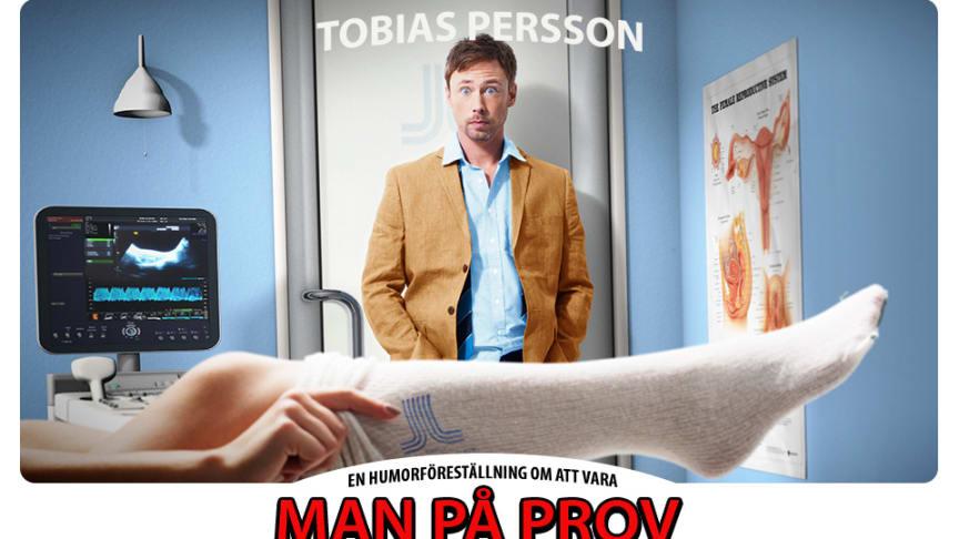 Man på prov - en humorföreställning med Tobias Persson, premiär 23 februari 2018