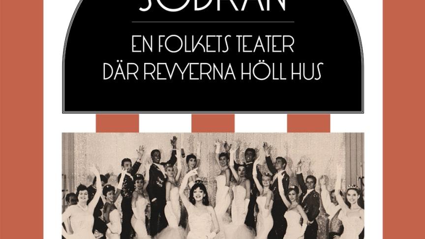 """Välkommen på pressträff för boken """"Södran – en folkets teater där revyerna höll hus"""" av Bengt Liljenberg."""