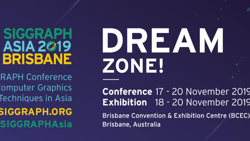 Global computer-generated animation and visual effects brands to gather at SIGGRAPH Asia 2019