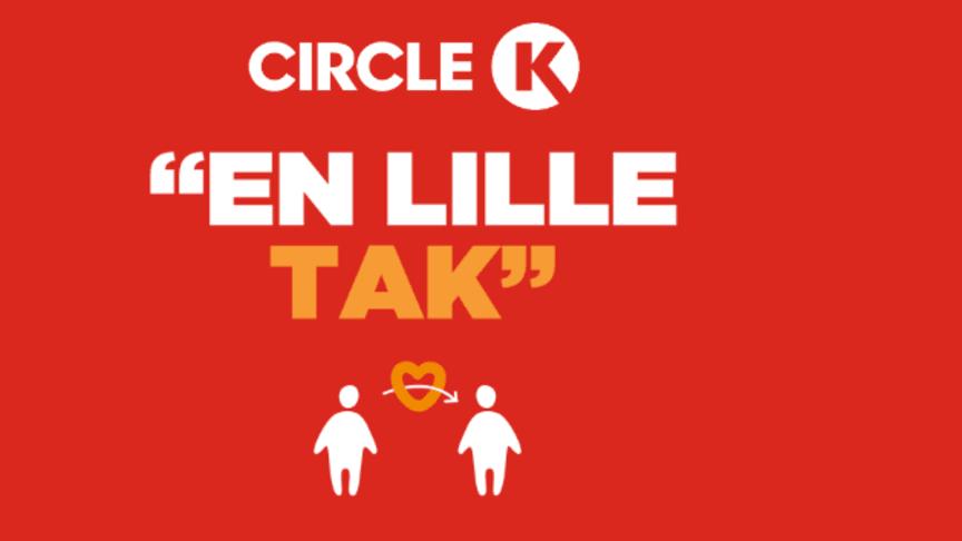 Send en lille tak med Circle K