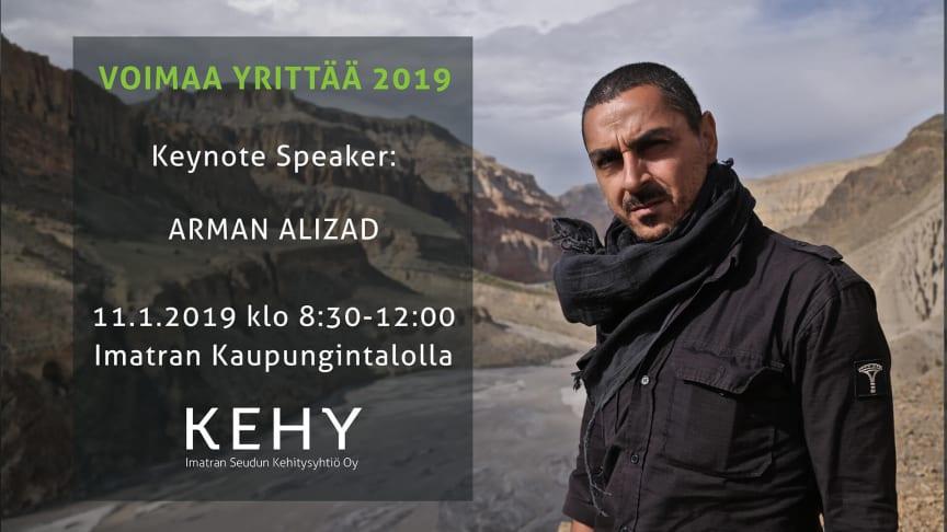Voimaa Yrittää 2019 Imatralla - keynote speaker Arman Alizad