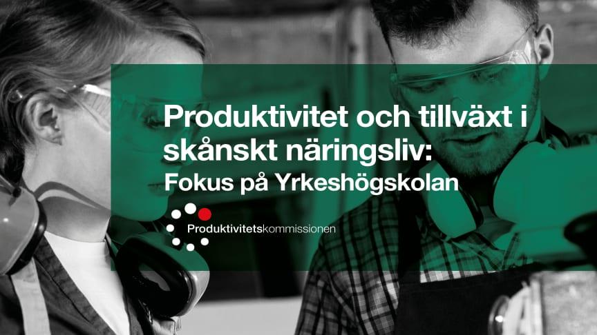 Ny rapport från Produktivitetskommissionen Skåne – Fokus på Yrkeshögskolan