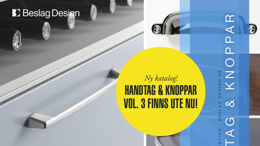 Ny katalog - Handtag & Knoppar Vol. 3!