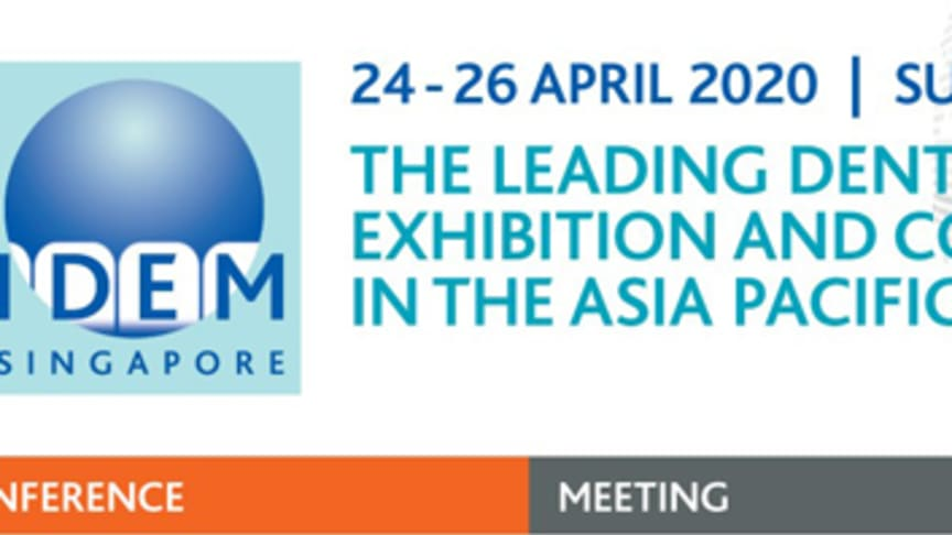 Asia Pacific's leading dental exhibition and conference, IDEM, the International Dental Exhibition and Meeting, will take place at Suntec Singapore Convention and Exhibition Centre from 24-26 April 2020