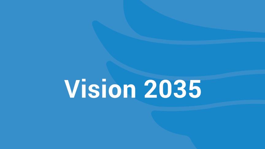 Förlängt arbete med Vision 2035