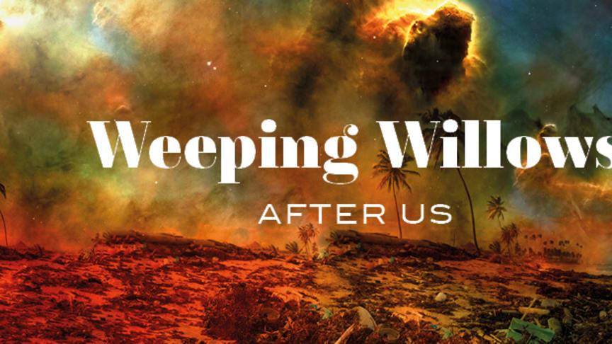 """Weeping Willows på turné i höst med hyllade konceptkonserten """"After Us"""""""