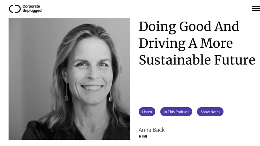 "Corporate unplugged - intervju med Anna Bäck  ""Doing Good And Driving A More Sustainable Future"""