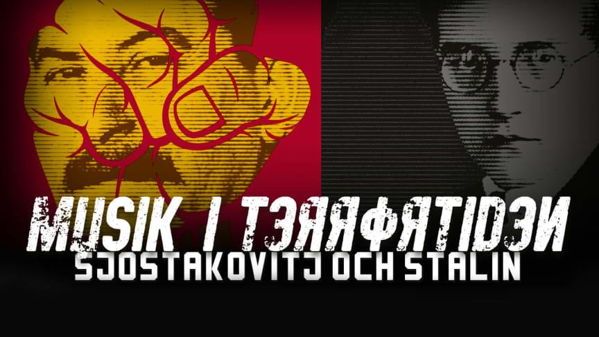 Sjostakovitj och Stalin – musik i terrortiden med Vägus