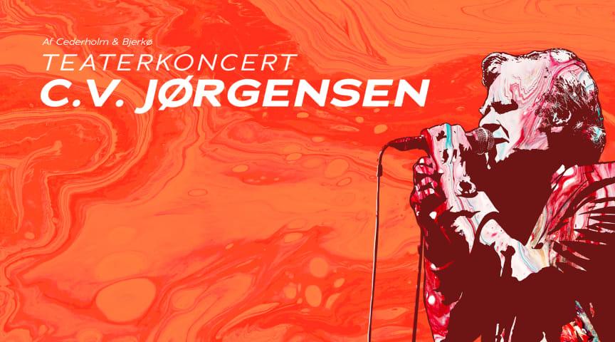 Aveny-T og Aarhus Teater præsenterer: Teaterkoncert C.V. Jørgensen