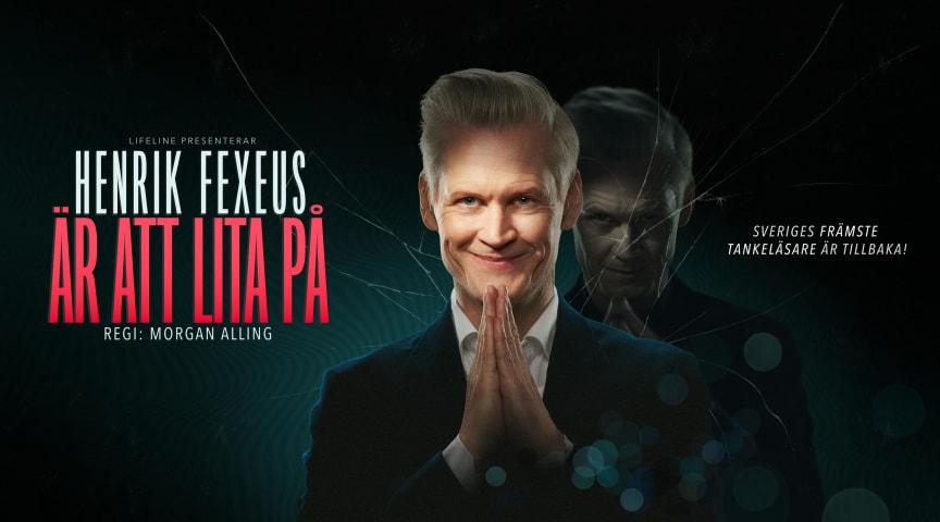Sveriges främste mentalist och tankeläsare är äntligen tillbaka - Henrik Fexeus är att lita på
