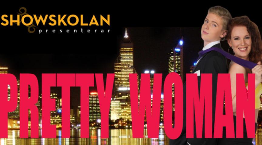 Showskolan presenterar: PRETTY WOMAN (Lysekil)