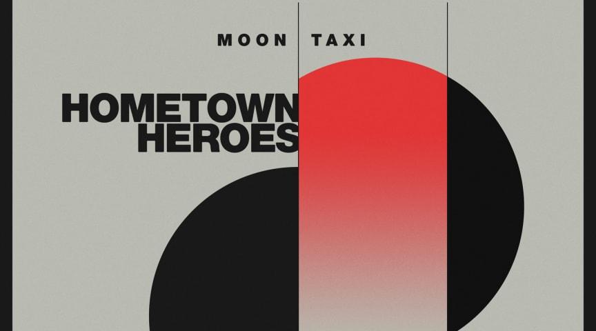 """NY SINGEL. """"...a little indie, a little proggy, kinda poppy"""" (Rolling Stone): Amerikanska indierockbandet Moon Taxi släpper singeln """"Hometown Heroes"""""""