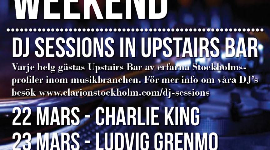 DJ Sessions 22-24 mars @ Clarion Hotel Stockholm
