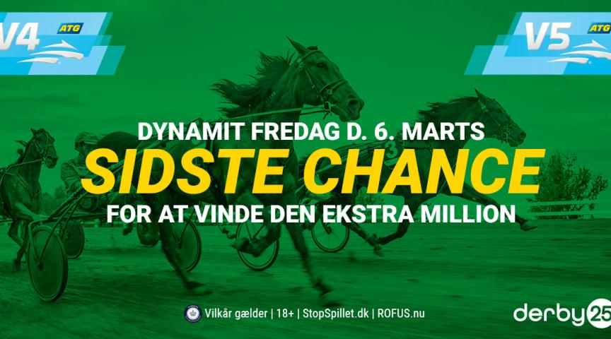 Derby25 Dynamit Fredag - Sidste chance for at vinde den ekstra million