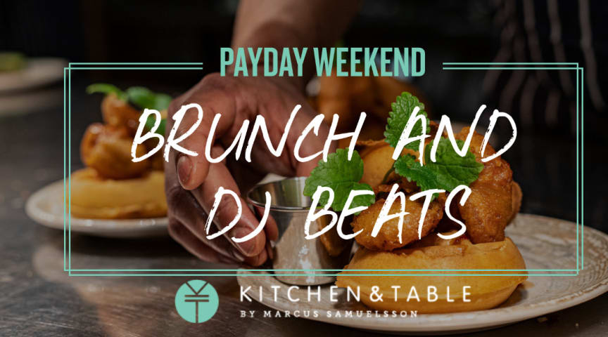 Kitchen & Table Kungsholmen firar vårens alla löningslördagar med brunch och beats!