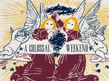 Artwork: A Colossal Weekend