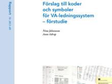 SVU-rapport 2013-09: Förslag till koder och symboler för VA-ledningssystem – förstudie (Rörnät)