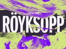Röyksopp-remixer ute nå!