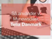 Så utvecklade Telia Danmark sitt workflow med Mynewsdesk