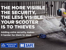 Met's 'Be Safe' campaign around preventing theft of scooters