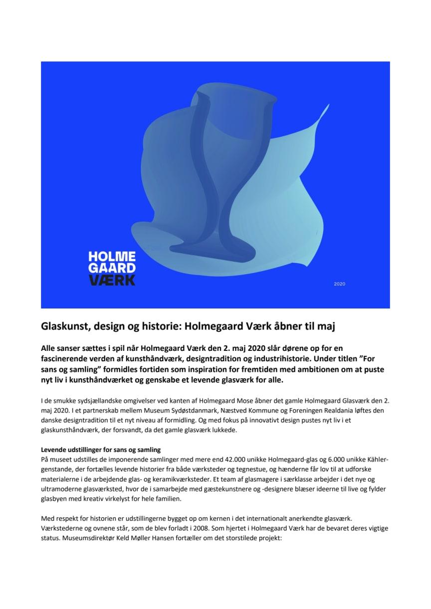 Pressemeddelelse: Glaskunst, design og historie - Holmegaard Værk åbner til maj