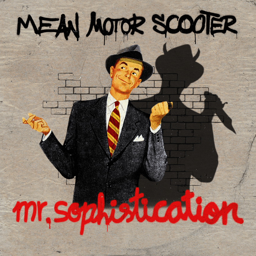 Mean Motor Scooter