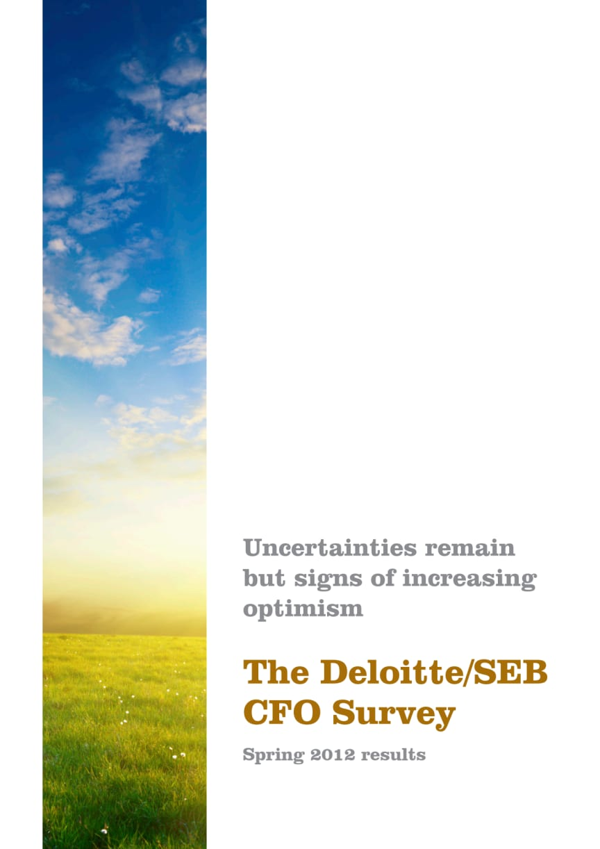 The Deloitte/SEB CFO survey spring 2012