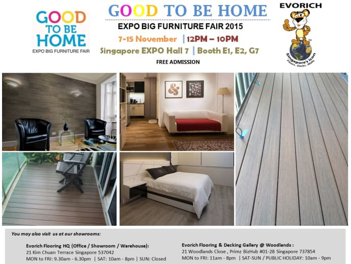 Evorich Flooring Group Is Proud To Be One Of The Exhibitors Good Home Expo Big Furniture Fair Event From November 07 15 2015 At Singapore