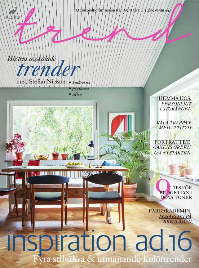 I höstens nummer bjuder vi på lustfylld läsning om hur du inreder med de  nya trendkulörerna ba18a72958123