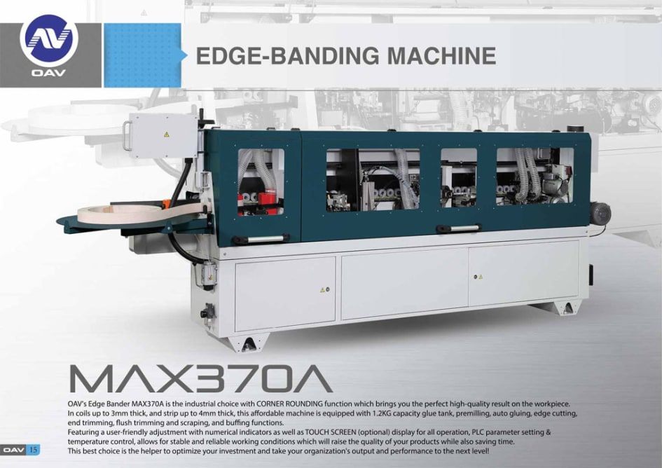 OAV Edge Banding Machine MAX370A is an industrial choice